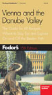 Vienna and the Danube Valley - Fodor's (Paperback)