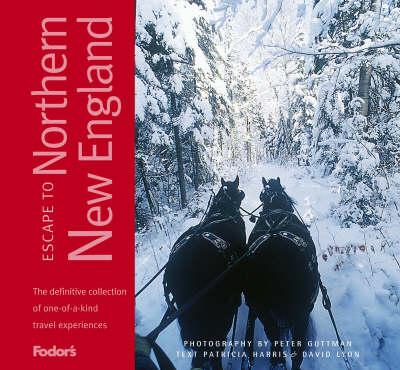 Escape to Northern New England (Hardback)