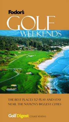 Golf Weekends (Paperback)