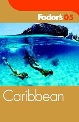 Fodor's Caribbean 2005 - Gold Guides (Paperback)