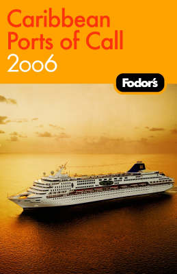 Fodor's Caribbean Ports of Call 2006 (Paperback)