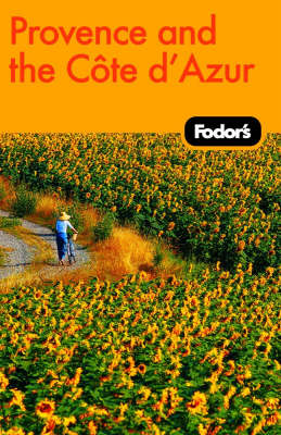Fodor's Provence and the Cote D'Azur (Paperback)