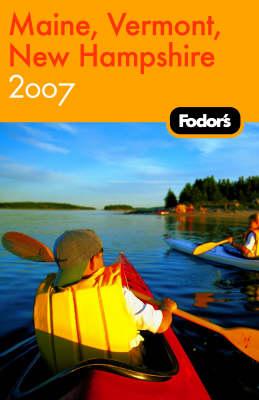 Fodor's Maine, Vermont, New Hampshire (Paperback)