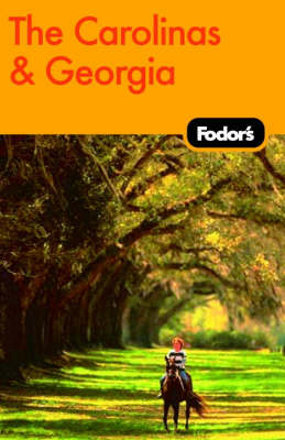 Fodor's The Carolinas and Georgia (Paperback)