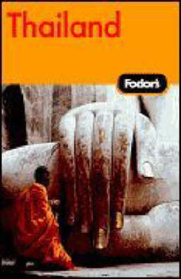 Fodor's Thailand: With Side Trips to Cambodia and Laos - Fodor's Gold Guides (Paperback)