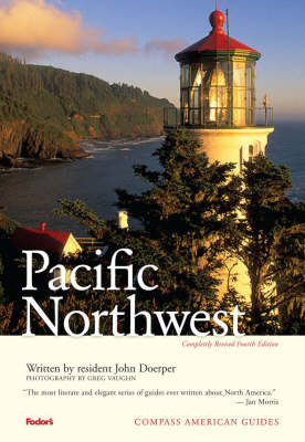 Compass Guide to the Pacific Northwest - Compass American Guides (Paperback)
