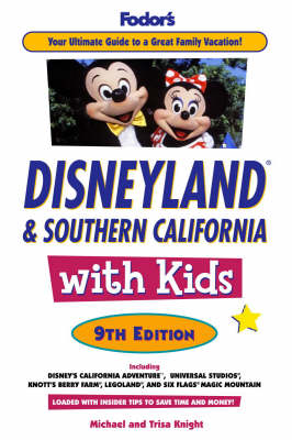 Fodor's Disneyland and Southern California with Kids (Paperback)