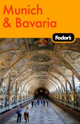 Fodor's Munich and Bavaria (Paperback)