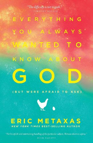 Everything you Always Wanted to Know About God (But Were Afraid to Ask): But Were Afraid to Ask (Paperback)