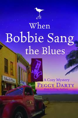 When Bobbie Sang the Blues: A Cozy Mystery (Paperback)