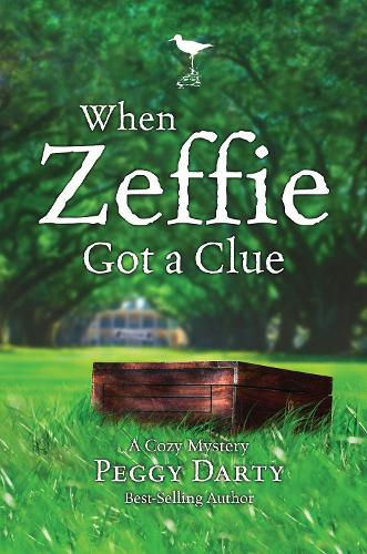 Cozy Mystery: When Zeffie Got a Clue (Paperback)
