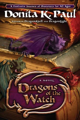 Dragons of the Watch: A Novel (Paperback)