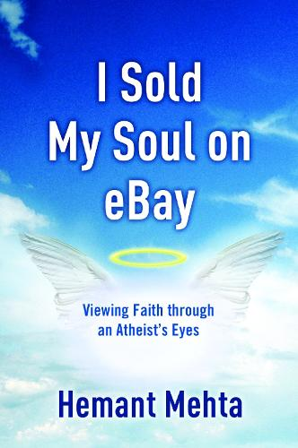 I Sold My Soul on Ebay: Viewing Faith Through an Atheist's Eyes (Paperback)