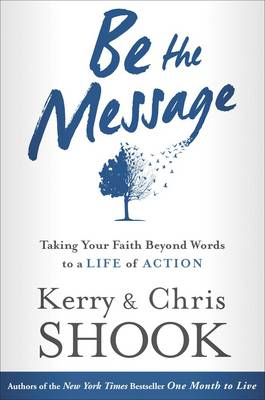 Be the Message (Hardback)