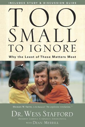 Too Small to Ignore: Why Children are the Next Big Thing (Paperback)
