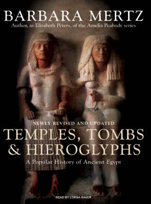Temples, Tombs and Hieroglyphs: A Popular History of Ancient Egypt (CD-Audio)