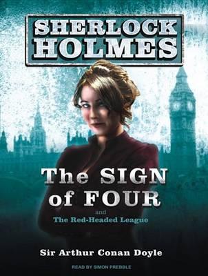The Sign of Four: A Sherlock Holmes Novel - Sherlock Holmes 2 (CD-Audio)