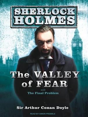 The Valley of Fear: A Sherlock Holmes Novel - Sherlock Holmes 4 (CD-Audio)
