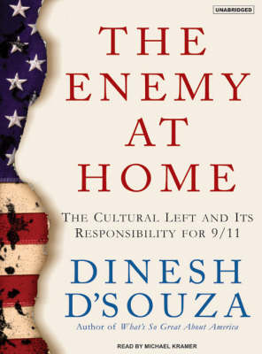 The Enemy at Home: The Cultural Left and its Responsibility for 9/11 (CD-Audio)