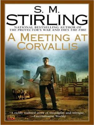 A Meeting at Corvallis - Emberverse 3 (CD-Audio)