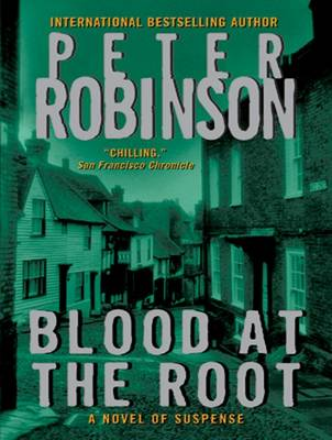 Blood at the Root: A Novel of Suspense - Inspector Banks 9 (CD-Audio)