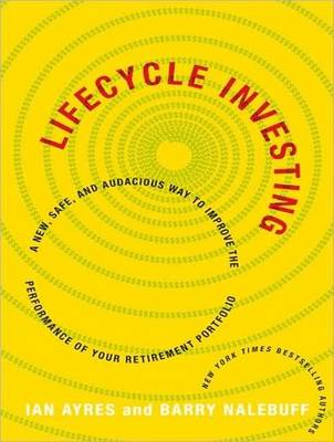 Lifecycle Investing: A New, Safe, and Audacious Way to Improve the Performance of Your Retirement Portfolio (CD-Audio)