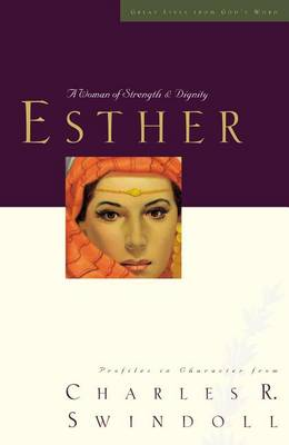 Esther: A Woman of Strength and Dignity - Great Lives (Paperback)