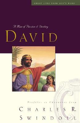 Great Lives: David: A Man of Passion and Destiny (Paperback)