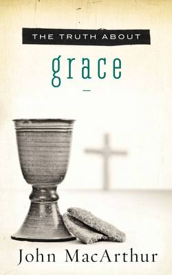 The Truth About Grace (Paperback)