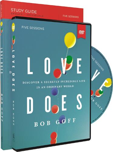 Love Does Study Guide with DVD: Discover a Secretly Incredible Life in an Ordinary World (Paperback)