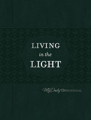 Living in the Light: MyDaily Devotional - MyDaily (Leather / fine binding)