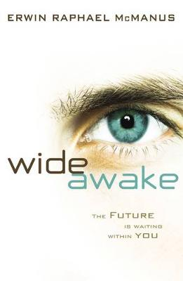 Wide Awake: The Future is Waiting within You (Paperback)