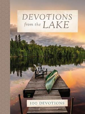 Devotions from the Lake - Devotions from . . . (Hardback)