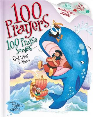 100 Prayers God Loves to Hear, 100 Praise Songs (Hardback)
