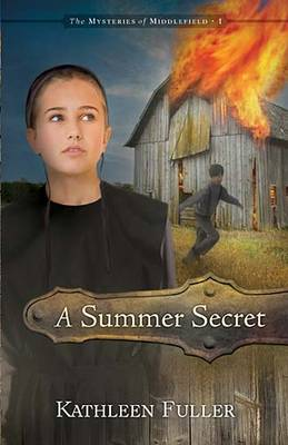 A Summer Secret - The Mysteries of Middlefield Series (Paperback)