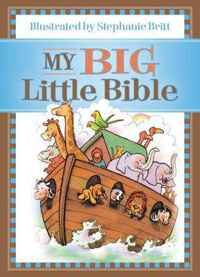 My Big Little Bible: Includes My Little Bible, My Little Bible Promises, and My Little Prayers (Hardback)