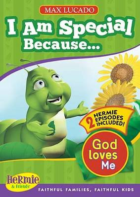 I am Special: God Loves Me - Max Lucado's Hermie & Friends (DVD video)