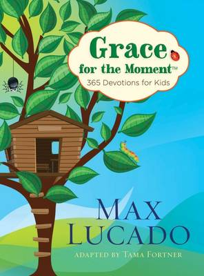 Grace for the Moment: 365 Devotions for Kids (Hardback)