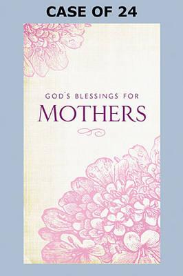 God's Blessings for Mothers (Paperback)