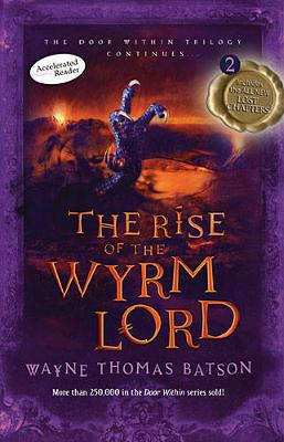 The Rise of the Wyrm Lord: The Door Within Trilogy - Book Two (Paperback)