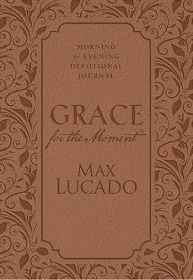 Grace for the Moment: Morning and Evening Devotional Journal (Hardback)