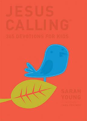 Jesus Calling: 365 Devotions For Kids: Deluxe Edition - Jesus Calling (R) (Hardback)