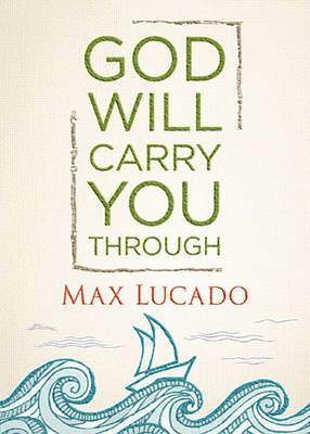 God Will Carry You Through (Hardback)