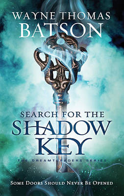 Search for the Shadow Key - Dreamtreaders 2 (Paperback)