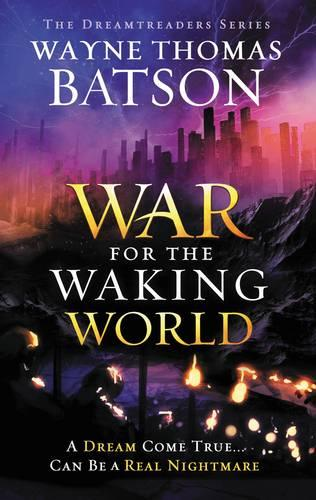 The War for the Waking World - Dreamtreaders 3 (Paperback)