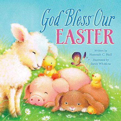 God Bless Our Easter - A God Bless Book (Board book)
