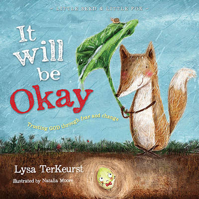 It Will be Okay: Trusting God Through Fear and Change (Hardback)