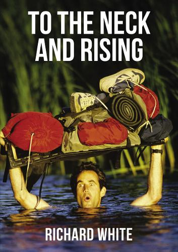 To the Neck and Rising (Paperback)