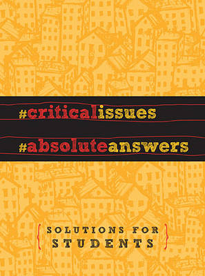 Critical Issues. Absolute Answers. (Hardback)