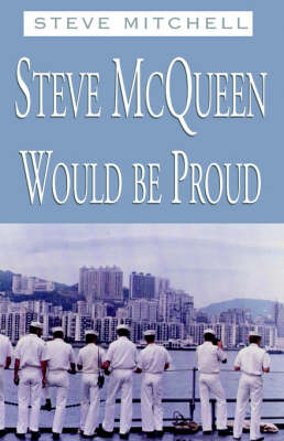 Steve McQueen Would Be Proud (Paperback)